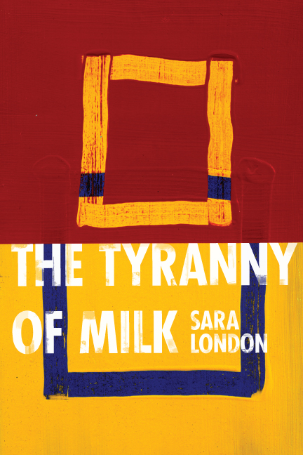 The Tyranny of Milk Cover